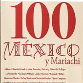100 México y Mariachi by Various Artists