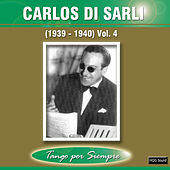 Play & Download (1939-1940), Vol. 4 by Carlos DiSarli | Napster