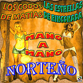 Play & Download Mano a Mano Norteño by Various Artists | Napster
