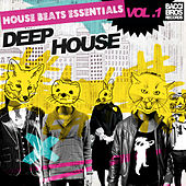 Play & Download House Beats Essentials: Deep House - Vol. 2 by Various Artists | Napster