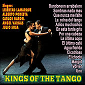 Play & Download Kings Of The Tango by Various Artists | Napster