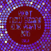 Best New Years Eve Party 2015! Vol. 8 by Various Artists