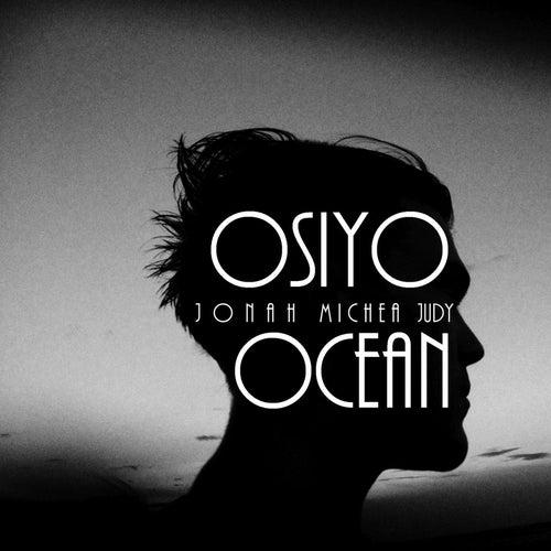 Osiyo Ocean by Jonah Michea Judy