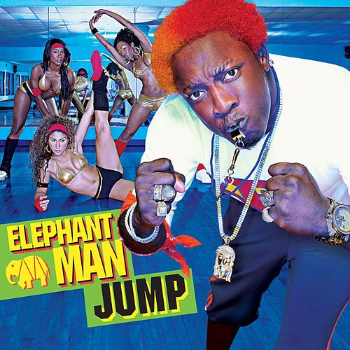 Play & Download Jump by Elephant Man | Napster