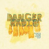 Play & Download Punch Your Lights Out by Danger Radio | Napster