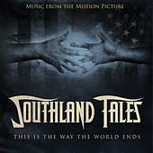 Play & Download Southland Tales by Various Artists | Napster