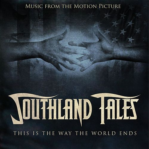 Southland Tales by Various Artists