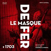 Le Masque de Fer by Ensemble Ninfea