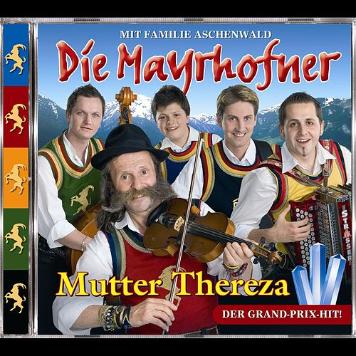 Play & Download Mutter Thereza by Die Mayrhofner | Napster