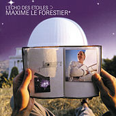 Play & Download L'Echo Des Etoiles by Maxime Le Forestier | Napster