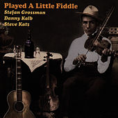Played A Little Fiddle by Stefan Grossman