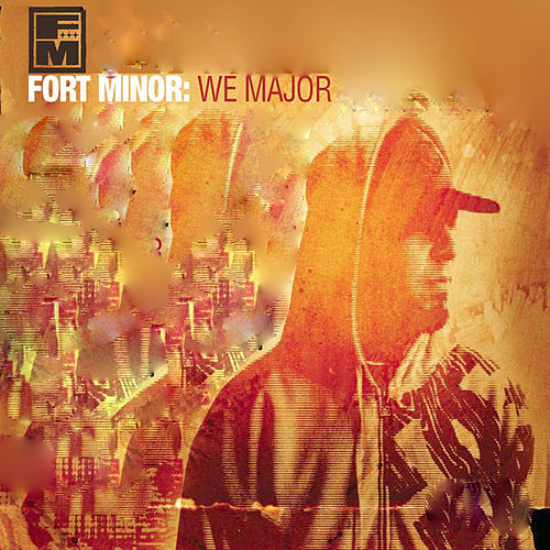 Play & Download We Major by Fort Minor | Napster