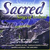 Play & Download Sacred Songs of Ireland by Various Artists | Napster