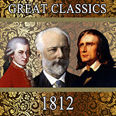 Play & Download Great Classics. 1812 by Orquesta Filarmónica Peralada | Napster