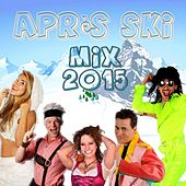 Play & Download Après Ski - Mix 2015 by Various Artists | Napster