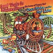 Last Train To Hicksville by Dan Hicks