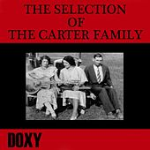 The Selection of The Carter Family (Doxy Collection, Remastered) by The Carter Family