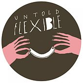 Play & Download Flexible by Untold | Napster