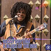 Play & Download Bassy Rhythm & Blues of the 60s by Various Artists | Napster