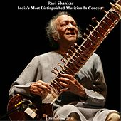 Ravi Shankar: India's Most Distinguished Musician in Concert (Remastered 2014) by Ravi Shankar