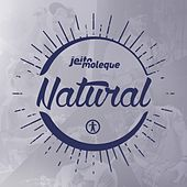 Play & Download Natural by Jeito Moleque | Napster