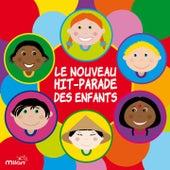 Play & Download Le nouveau hit parade des enfants by Various Artists | Napster