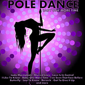 Play & Download Pole Dance: Baby One More Time by Various Artists | Napster