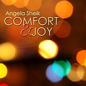 Comfort and Joy (God Rest Ye Merry Gentlemen) by Angela Sheik