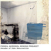 Decades of Fake Resurrection by Fossil Aerosol Mining Project