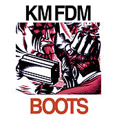 Play & Download Boots by KMFDM | Napster