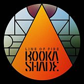 Play & Download Line of Fire by Booka Shade | Napster