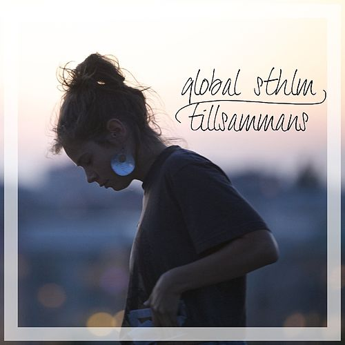 Play & Download Tillsammans (Global Sthlm) - Single by El Vez | Napster