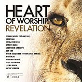 Heart Of Worship Revelation by Lily Cruz