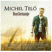 Play & Download Bem Sertanejo by Michel Teló | Napster