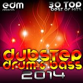 Play & Download Dubstep + Drum & Bass 2014 - 30 Top Best Of Hits, Drumstep, Trap, Electro Bass, Grime, Filth, Hyph, by Various Artists | Napster