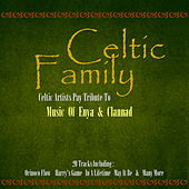 Celtic Family the Music of Enya and Clannad by Various Artists