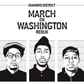 Play & Download March on Washington (Redux) by Diamond District | Napster