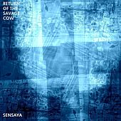 Play & Download Return of the Savage Cow by Sensaya | Napster