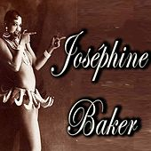 Play & Download Joséphine Baker by Joséphine Baker | Napster