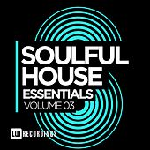 Soulful House Essentials Vol. 3 - EP by Various Artists