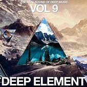 Deep Element Vol. 9 (The Real Sound of Deep Music) by Various Artists