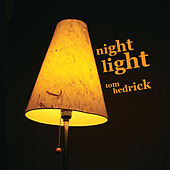Play & Download Night Light by Tom Hedrick | Napster