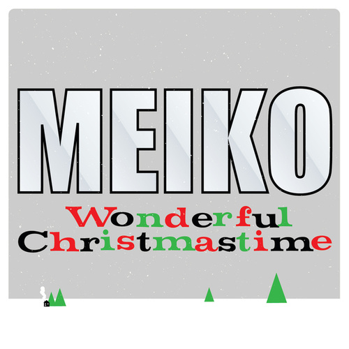 Play & Download Wonderful Christmastime by Meiko | Napster
