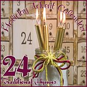 Play & Download Holiday Advent Calendar: 24 Traditional Hymns by Various Artists | Napster
