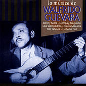 Play & Download La música de Walfrido Guevara by Various Artists | Napster