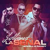 Play & Download La Señal (feat. Jowell Y Randy) by J. Alvarez | Napster