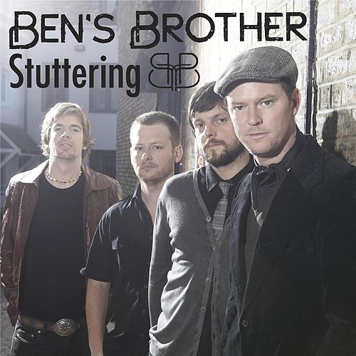 Play & Download Stuttering by Ben's Brother | Napster