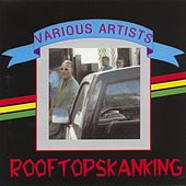 Rooftop Skanking by Various Artists