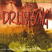 Drumsong (continuous Mix With Mighty Mike) by Various Artists
