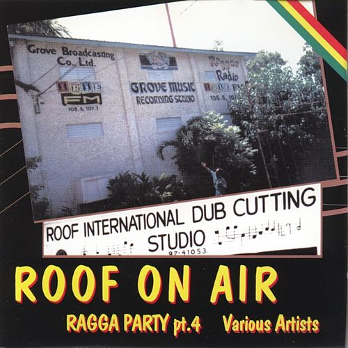 Roof On Air (ragga Party Pt.4) by Various Artists